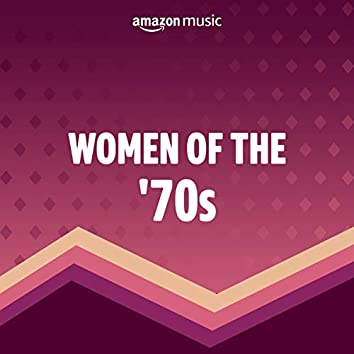 Women of the 70s