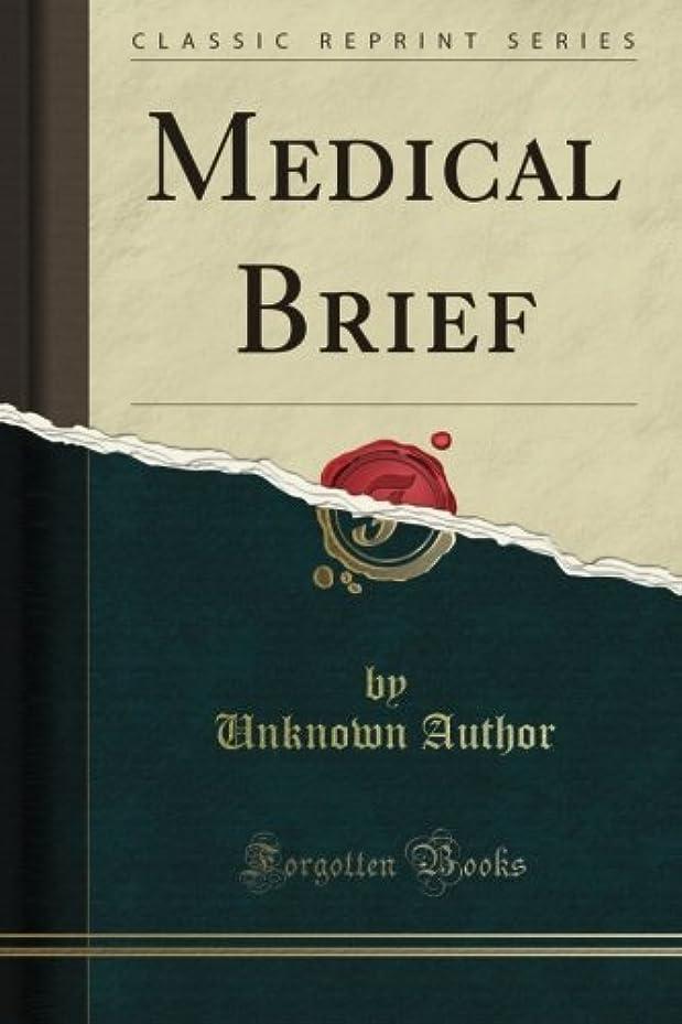 銀行アルミニウム電子Medical Brief (Classic Reprint)