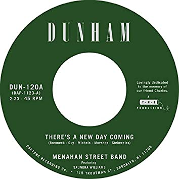 There's a New Day Coming / Tommy Don't