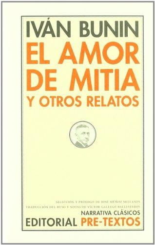 El amor de Mitia y otros relatos (Narrativa Clásicos)