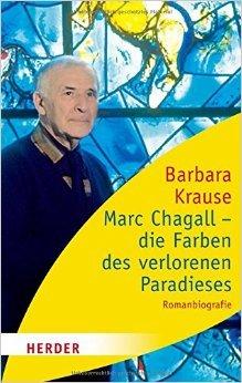 Marc Chagall - die Farben des verlorenen Paradieses: Romanbiographie (HERDER spektrum) ( 8. Juni 2010 )