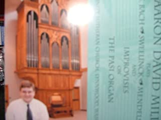 Aaron David Miller on the Pasi Organ