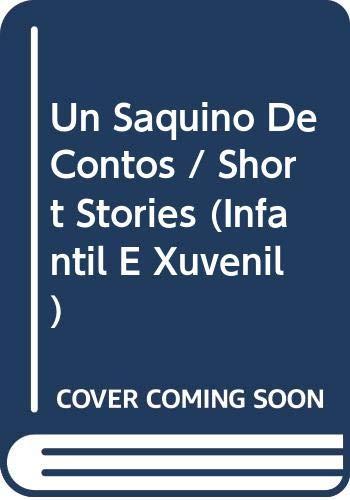 Un Saquino De Contos / Short Stories (Infantil E Xuvenil)