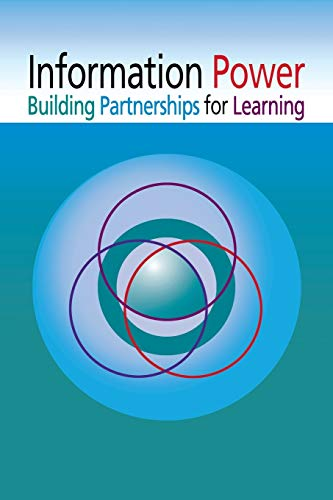 Information Power: Building Partnerships for Learning, Updated Edition