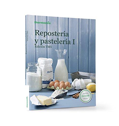Repostería Y Pastelería I