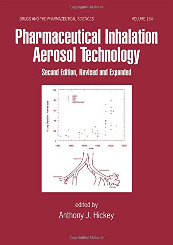 Pharmaceutical Inhalation Aerosol Technology, Second Edition (Drugs and the Pharmaceutical Sciences, Band 134)