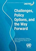 Challenges, Policy Options, and the Way Forward: Economic Diversification in Selected Asian Landlocked Developing Countries - Bhutan, Kazakhstan, Mongolia, and Turkmenistan