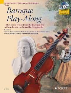 BAROQUE PLAY ALONG - arrangiert für Violine - mit CD [Noten / Sheetmusic] aus der Reihe: Schott Master Playalong Series