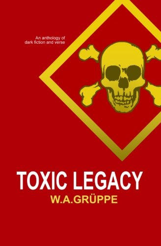 Toxic Legacyの詳細を見る