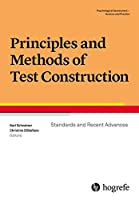 Principles and Methods of Test Construction: Standards and Recent Advances (Psychological Assessment – Science and Practice)