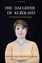 The Daughter Of Kurdland: A Life Dedicated to Humankind