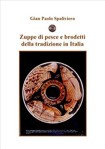 Zuppe di pesce e brodetti della tradizione in Italia