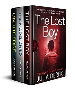 The Lost Boy: The Child Trilogy by [Julia  Derek]
