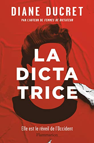 La Dictatrice (LITTÉRATURE GRAND PUBLIC) (French Edition) eBook ...