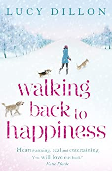 Walking Back To Happiness by [Lucy Dillon]