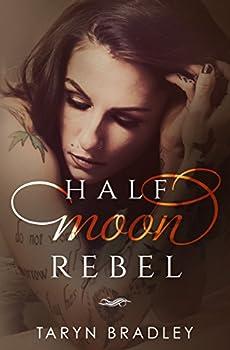 Half Moon Rebel  Half Moon Series Book 2