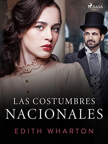 Las costumbres nacionales (World Classics) (Spanish Edition)