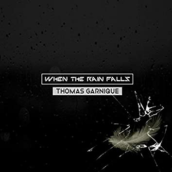 when the rain falls