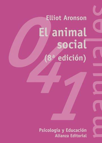 El animal social (El libro universitario - Manuales)