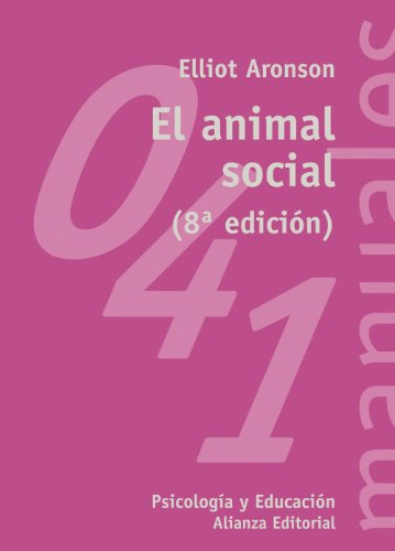 El animal social (El libro universitario - Manuales)