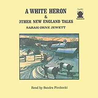 A White Heron and Other New England Tales audiobook cover art