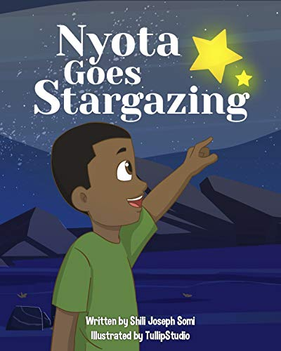 Nyota Goes Stargazing (English Edition)