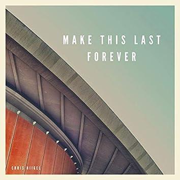 Make This Last Forever