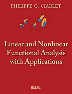 Linear and Nonlinear Functional Analysis with Applications: With 401 Problems and 52 Figures