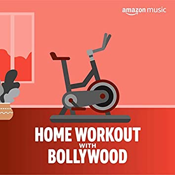 Home Workout with Bollywood
