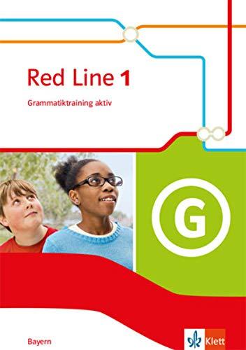 Red Line 1. Ausgabe Bayern: Grammatiktraining aktiv Klasse 5 (Red Line. Ausgabe für Bayern ab 2017)