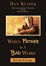 When Father is a Bad Word, Study Guide