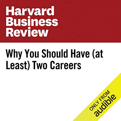 Why You Should Have (at Least) Two Careers copertina