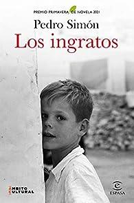 Los ingratos par Pedro Simón