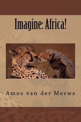 Imagine: Africa!