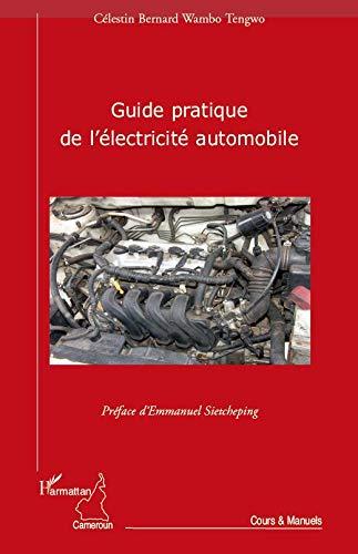 Guide pratique de l'électricité automobile
