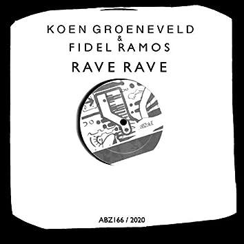 Rave Rave
