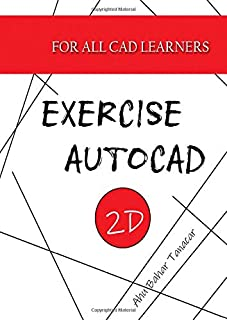 Exercise Autocad 2D (Exercises For All CAD Learners)
