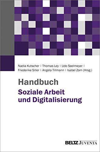 Handbuch Soziale Arbeit und Digitalisierung