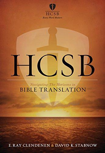 HCSB - Bible Translation: Navigating the Horizons in Bible Translations