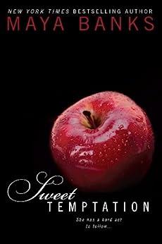 Sweet Temptation (Sweet Series Book 4) by [Maya Banks]