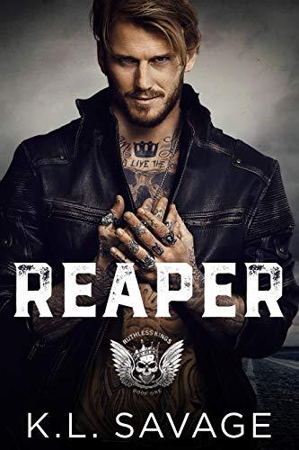 Reaper (RUTHLESS KINGS MC™ LAS VEGAS CHAPTER (A RUTHLESS UNDERWORLD NOVEL) Book 1) (English Edition)