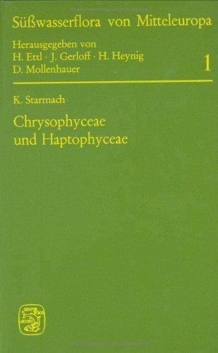 Süßwasserflora von Mitteleuropa, Bd. 1: Chrysophyceae und Haptophyceae