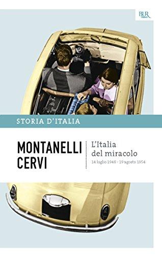 L'Italia del miracolo - 14 luglio 1948 - 19 agosto 1954: La storia d'Italia #17