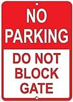 アートサインティンメタルサイン、駐車禁止はゲートサインをブロックしないでください、ティンウォールサインレトロな鉄の絵ヴィンテージメタルプラーク装飾ぶら下げアートワークポスターバーカフェストアホームヤード