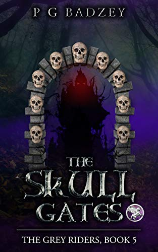 The Skull Gates: The Grey Riders, Book 5 (English Edition)