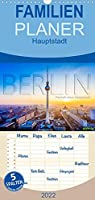 Berlin - Portrait einer Hauptstadt - Familienplaner hoch (Wandkalender 2022 , 21 cm x 45 cm, hoch): Deutschlands Hauptstadt Berlin in brillianten Farben (Monatskalender, 14 Seiten )