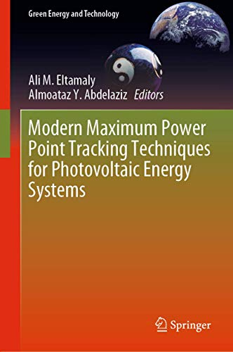 Modern Maximum Power Point Tracking Techniques for Photovoltaic Energy Systems (Green Energy and Technology)