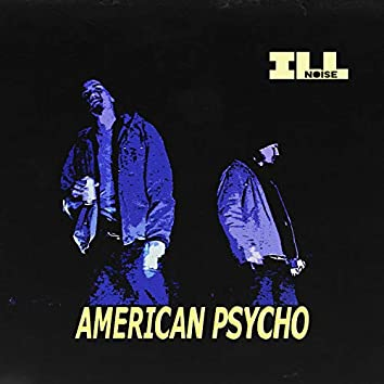 American Psycho (feat. Ouijaboy & Be Kind, Rewind)