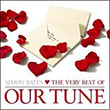The Very Best of Our Tune von Simon Bates