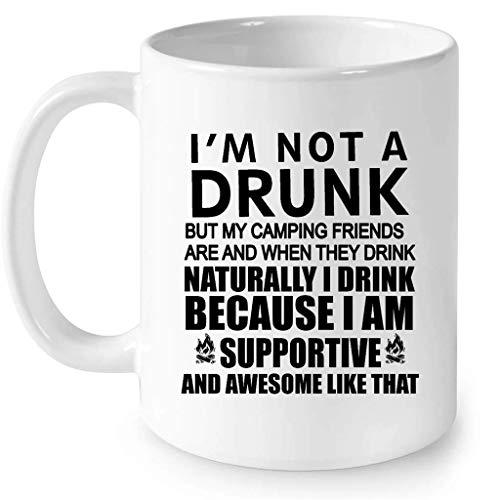 Taza Creamic No soy un borracho, pero mis amigos que acampan sí lo están y cuando beben naturalmente, bebo porque soy solidario e impresionante así w Taza de café con envoltura completa